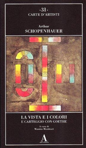 9788884162182: La vista e i colori-Carteggio con Goethe