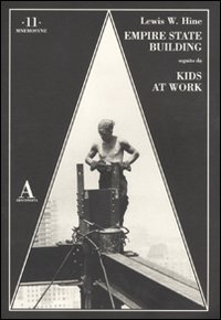 9788884162731: The Empire State Building-Kids at work. Ediz. illustrata (Mnemosyne)
