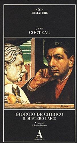 9788884163608: Giorgio de Chirico. Il mistero laico