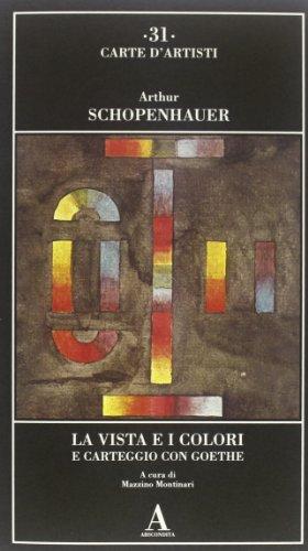 9788884163950: La vista e i colori-Carteggio con Goethe