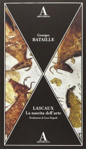 9788884164131: Lascaux. La nascita dell'arte