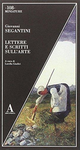 9788884164810: Lettere e scritti sull'arte