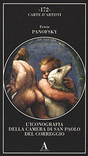 9788884165817: L'iconografia della Camera di San Paolo del Correggio (Carte d'artisti)