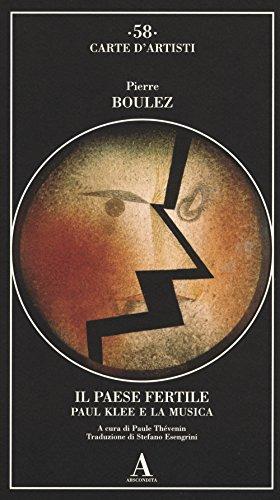 9788884166012: Il paese fertile. Paul Klee e la musica