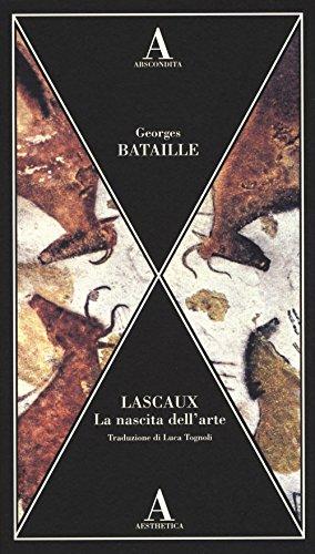 9788884166326: Lascaux. La nascita dell'arte