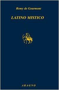 9788884191168: Latino mistico