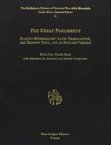 The Great Parchment. Flavius Mithridates' Latin Translation,