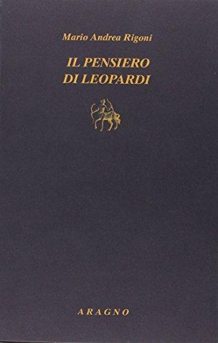 9788884197481: Pensiero di Leopardi (Biblioteca Aragno)