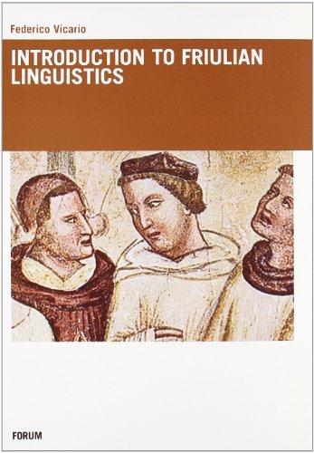 Introduction to Friulian Linguistics.: Vicario, Federico