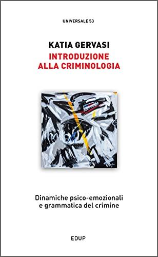9788884212986: Introduzione alla criminologia