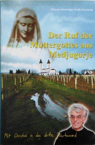 our lady's call from medjugorje: Mirjana Stanislava Vasilj-Zuccarini