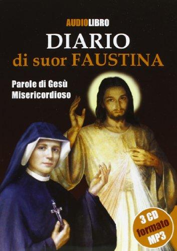 9788884242297: Diario di suor Faustina. Parole di Gesù misericordioso. Con CD-Audio