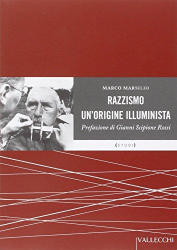 9788884271068: Razzismo. Un'origine illuminista