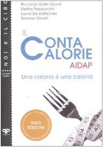 Il contacalorie AIDAP. Una caloria è una caloria AA.VV. - AA.VV.
