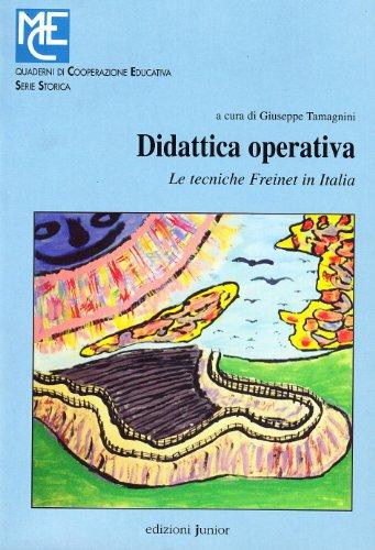 9788884341365: Didattica operativa. Le tecniche Freinet in Italia