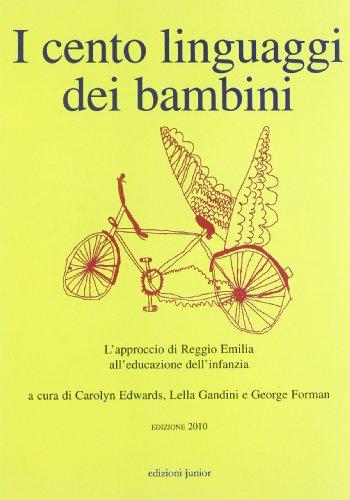 9788884344984: I cento linguaggi dei bambini. L'approccio di Reggio Emilia all'educazione dell'infanzia