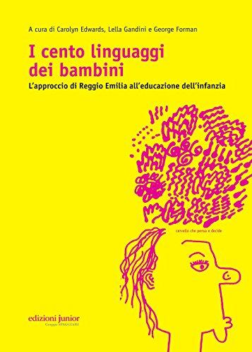 9788884345790: I cento linguaggi dei bambini. L'approccio di Reggio Emilia all'educazione dell'infanzia
