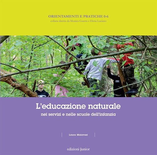 9788884346353: Educazione naturale nei servizi e nelle scuole per l'infanzia