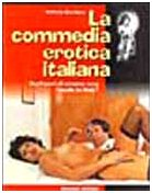9788884400352: La commedia erotica italiana. Vent'anni di cinema sexy «Made in Italy» (Gli album)