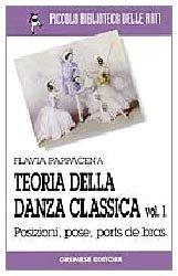 9788884400604: Teoria della danza classica: 1