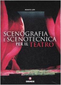 9788884404435: Manuale di scenografia e scenotecnica per il teatro