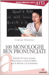 Cento monologhi ben pronunciati - Veneziano, Corrado