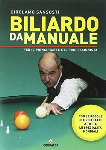 Biliardo da manuale per il principiante e: Girolamo Sansosti