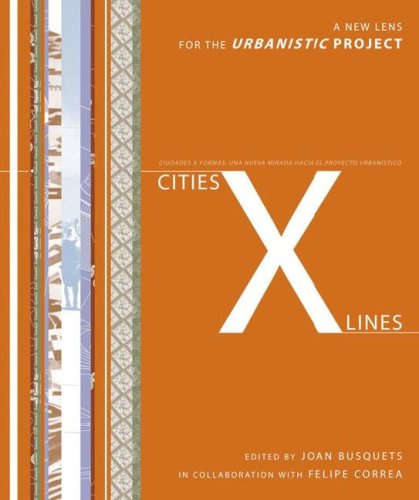 9788884472946: Cities: X Lines: Approaches to City and Open Territory Design
