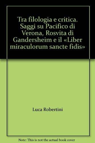 Tra filologia e critica. Saggi su Pacifico: Robertini, Luca