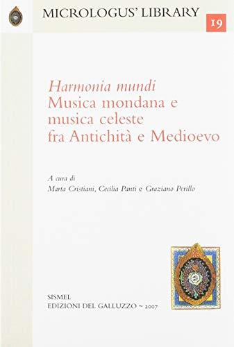 9788884502391: Harmonia mundi. Musica mondana e musica celeste fra antichità e Medioevo