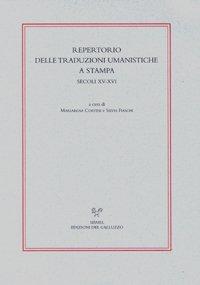 9788884503237: Repertorio delle traduzioni umanistiche a stampa. secoli XV-XVI.