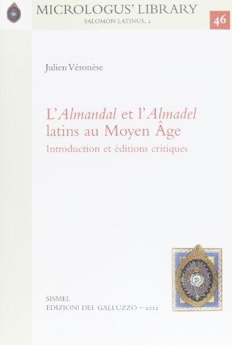 9788884504357: L'«Almandal» et l'«Almadel latins» au Moyen Age. Ediz. francese e latina (Micrologus' library)
