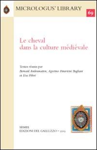 9788884506559: Le cheval dans la culture médiévale (Micrologus' library)