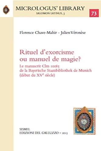 Rituel d'exorcisme ou manuel de magie? : Chave Mahir,Florence -