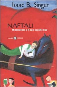 9788884510440: Naftali. Il narratore e il suo cavallo Sus
