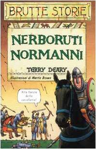 9788884511409: Nerboruti normanni (Brutte storie)