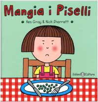 Mangia i piselli: Kes Gray, Nick Sharratt