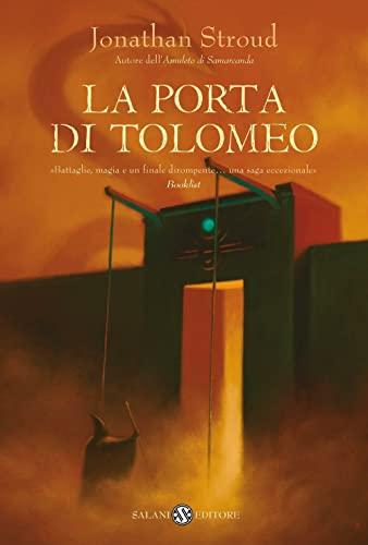 La Porta di Tolomeo. Trilogia di Bartimeus vol. 3 (8884513030) by Jonathan Stroud