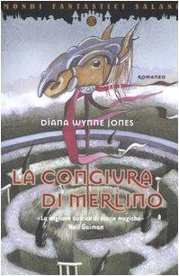 La congiura di Merlino (9788884513830) by Wynne Jones, Diana