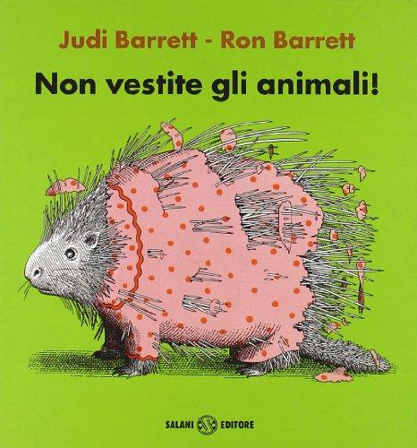 9788884514257: Non Vestite Gli Animali!