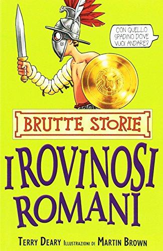 9788884514998: I rovinosi romani. Ediz. illustrata