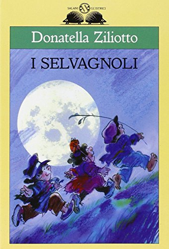 I Selvàgnoli: Ziliotto, Donatella