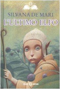 9788884518057: L'ultimo elfo