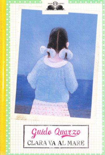 Clara va al mare (9788884519979) by [???]