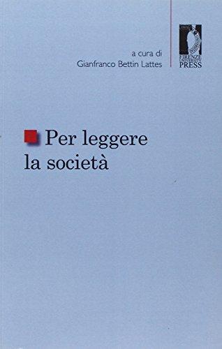 Per leggere la società.: Bettin Lattes,Gianfranco ( a cura di).