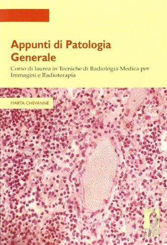 Appunti di patologia generale. Corso di laurea: Marta Chevanne
