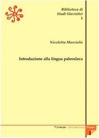 9788884533357: Introduzione alla lingua paleoslava (Biblioteca di studi slavistici)