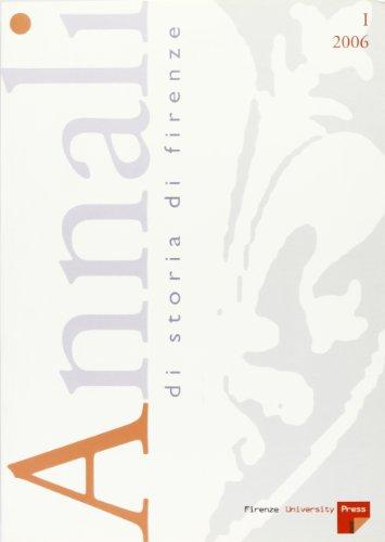 9788884533609: Annali di storia di Firenze (2006): 1