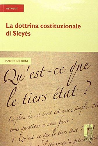 La dottrina costituzionale di Sieyès.: Marco Goldoni.