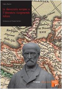 9788884535887: La democrazia europea e il laboratorio risorgimentale italiano (1848-1860) (Seminario di storia delle idee politiche)